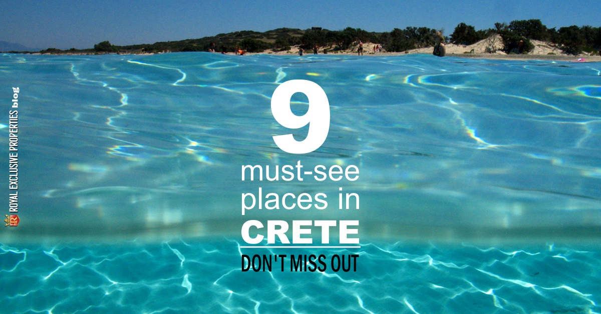 9 must-see places in Crete - Don't miss out