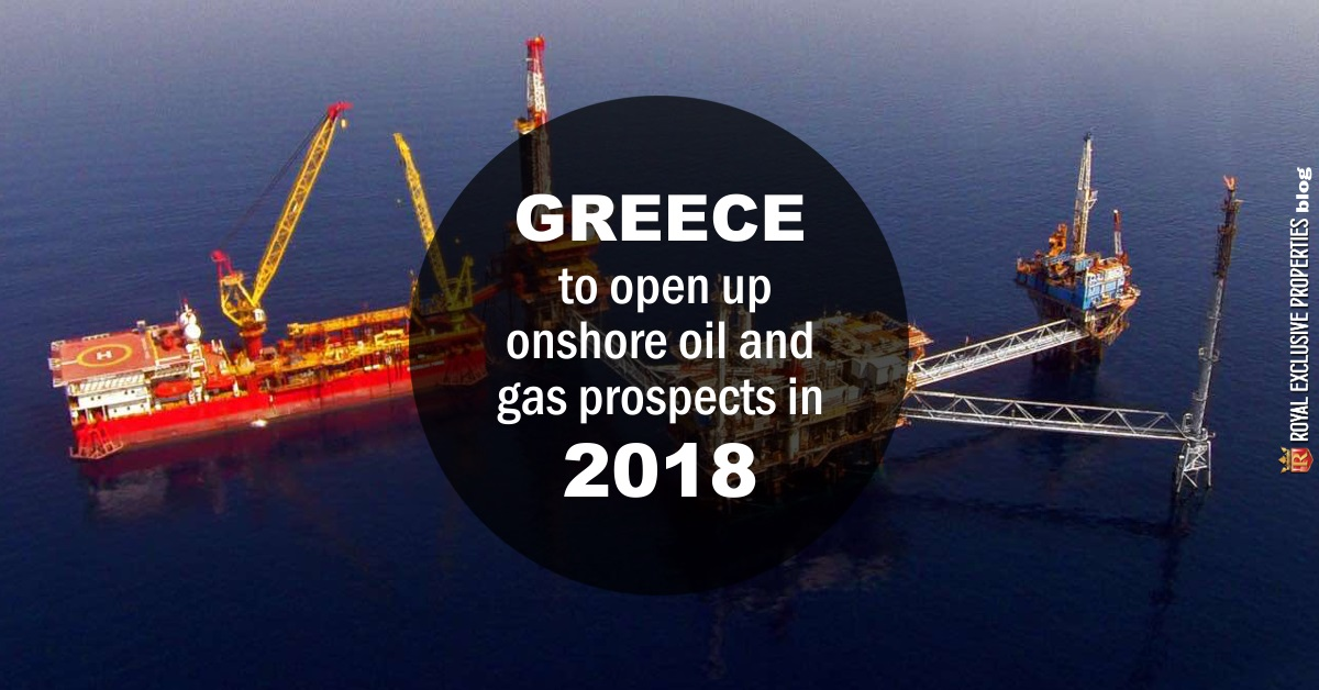 Greece to open up onshore oil and gas prospects in 2018