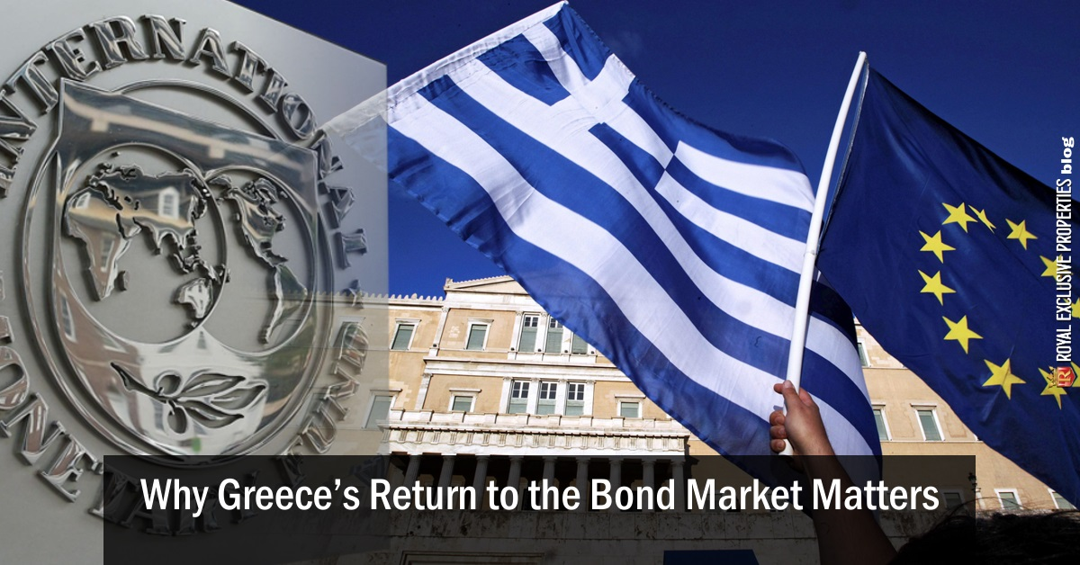 Why Greece's Return to the Bond Market Matters